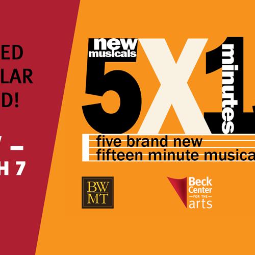 5x15: Five World Premiere Fifteen Minute-Musicals