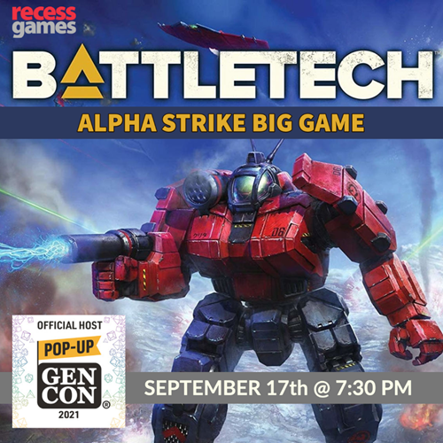 Battletech Alpha Strike Big Game and Alpha Strike Academy  GEN CON
