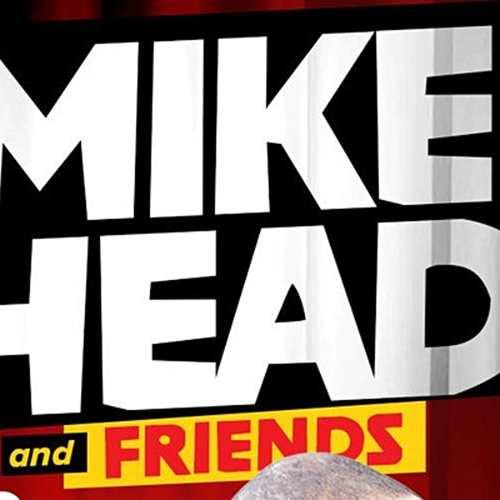 Mike Head & Friends
