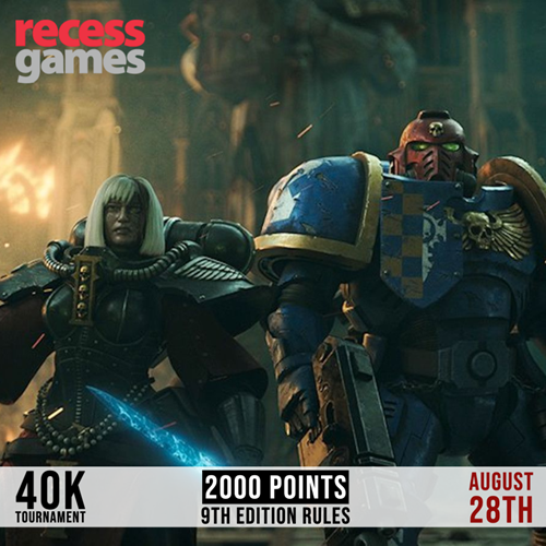 Recess 40k Tournament