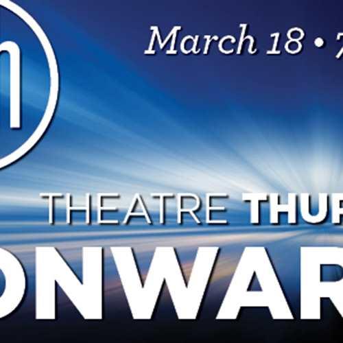 Theatre Thursday: Onward!