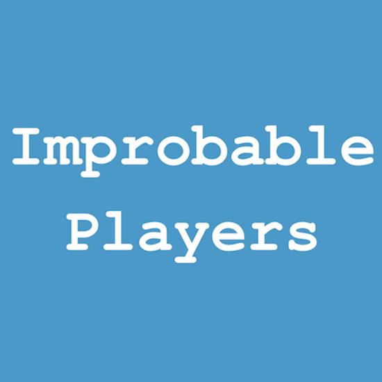 Improbable Players