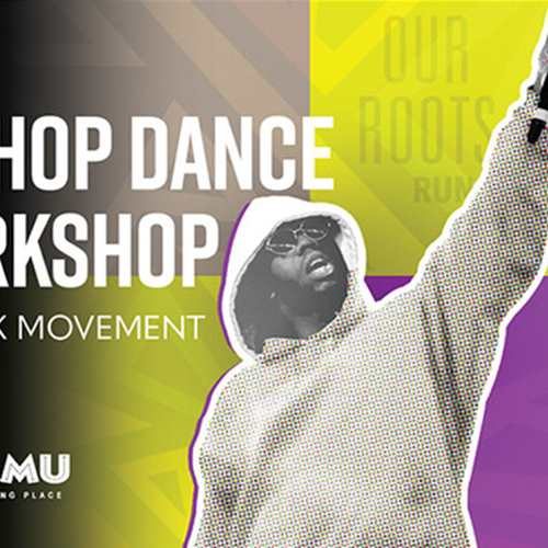 Hip Hop Dance Workshop with 10K Movement