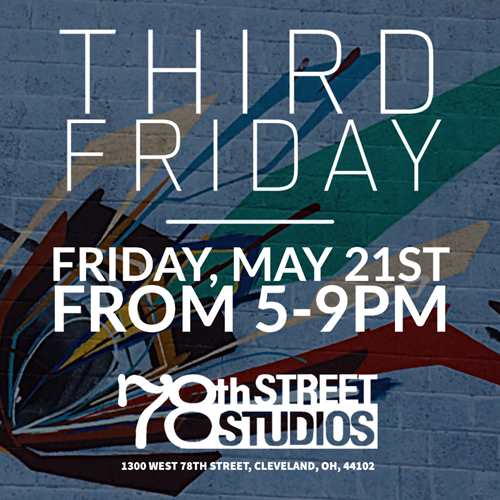 78th Street Studios May THIRD FRIDAY Art Walk