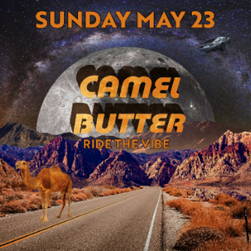 Camel Butter, Ride the Vibe