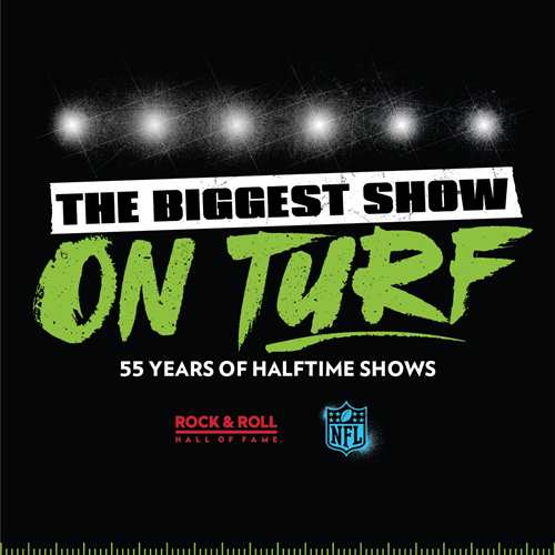 The Biggest Show on Turf: 55 Years of Halftime Shows