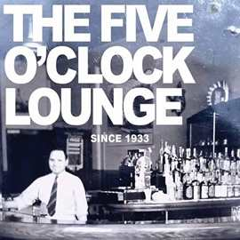 The Five O' Clock Lounge