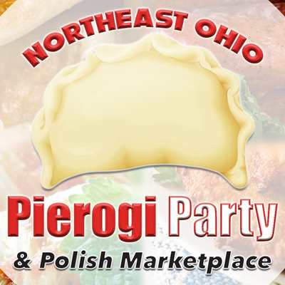 2021 Northeast Ohio Pierogi Party & Polish Marketplace