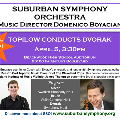 Canceled: Topilow Conducts Dvorak - Suburban Symphony Orchestra