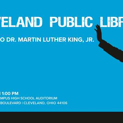 Let Freedom Ring: Cleveland Public Library's 35th Annual Dr. Martin Luther King, Jr. Commemorative C