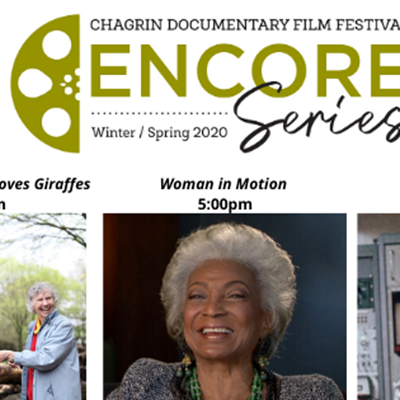 Chagrin Documentary Film Festival Encore Series Best of the Fest Event