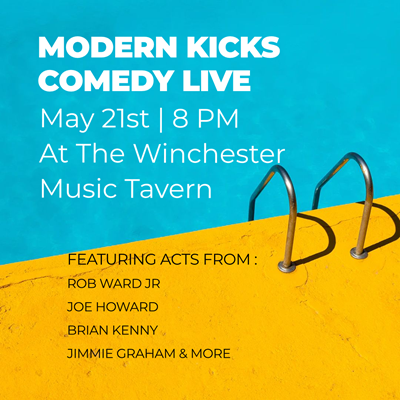 Modern Kicks Comedy LIVE at the Winchester!