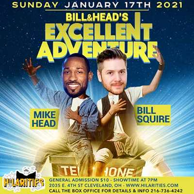 Bill & Head's Excellent Adventure