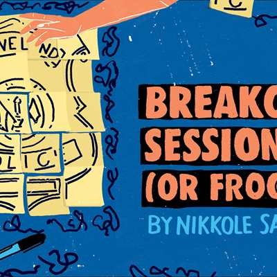 Breakout Session (or Frogorse)