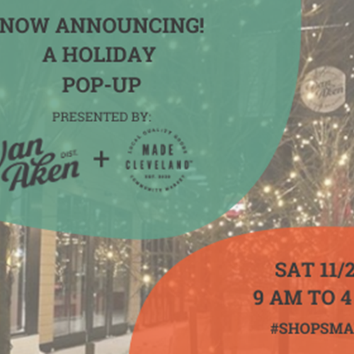 Made Cleveland & Van Aken Small Business Saturday Pop Up