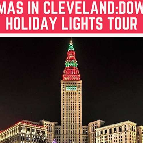 Christmas in Cleveland: Downtown Holiday Lights Tour