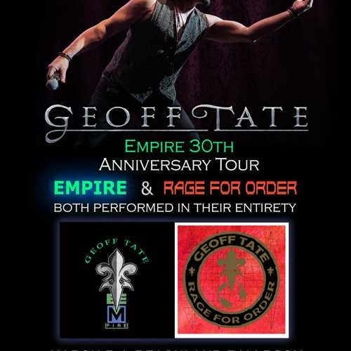 Geoff Tate (Queensryche) Empire 30th Anniversary Tour