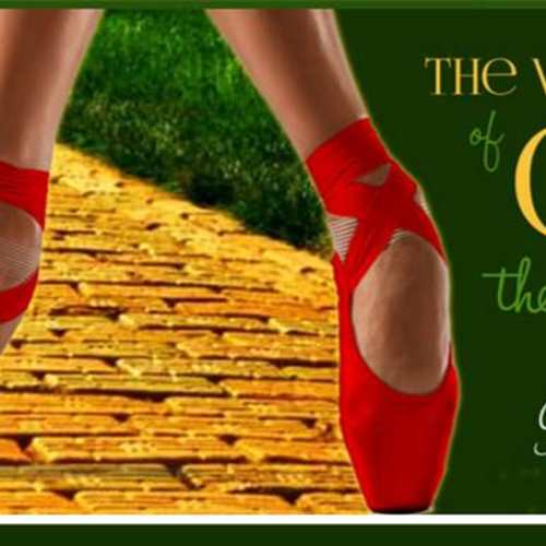 Postponed: The Wizard of Oz Presented by North Pointe Ballet